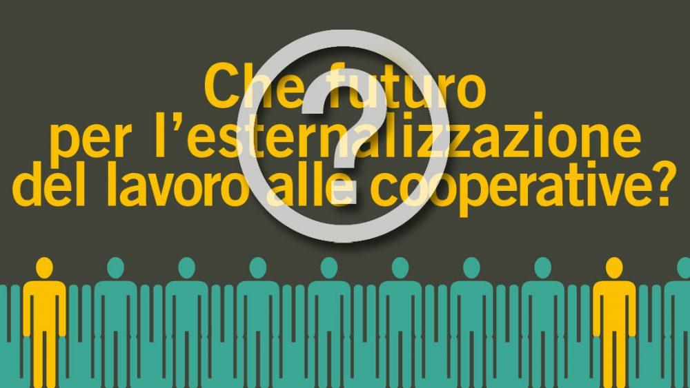esternalizzazione del lavoro alle cooperative